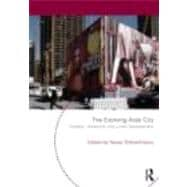 The Evolving Arab City: Tradition, Modernity and Urban Devel..., 9780415665728  