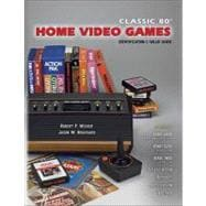 Classic 80s Home Video Games: Identification & Value Guide