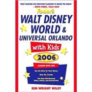 Fodor's Walt Disney World and Universal Orlando with Kids 2006