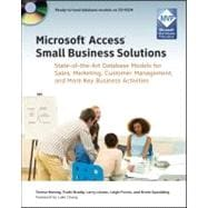 Microsoft Access Small Business Solutions : State-of-the-Art..., 9780470525746  