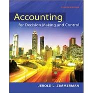 Accounting for Decision Making and Control,9780078025747