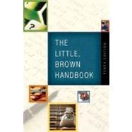 LITTLE, BROWN HANDBOOK (WITH WHAT EVERY STUDENT SHOULD KNOW ABOUT USING A HANDBOOK), 10/e