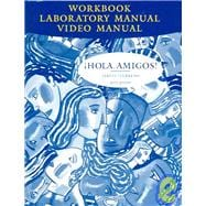 Workbook with Lab Manual for Jarvis' Hola Amigos!, 6th,9780618335749