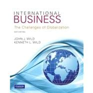 International Business : The Challenges of Globalization,9780132555753