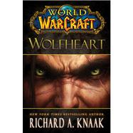 World of Warcraft: Wolfheart, 9781451605754