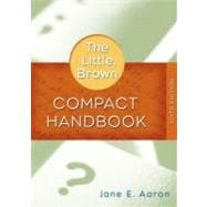 Little, Brown Compact Handbook, The (with What Every Student Should Know About Using a Handbook)