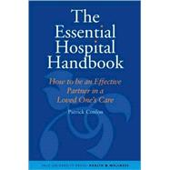 The Essential Hospital Handbook; How to Be an Effective Part..., 9780300145762  