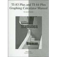 TI-83 Plus and TI-84 Plus Graphing Calculator Manual to accompany Elementary Statistics: A Step by Step Approach,9780077305765