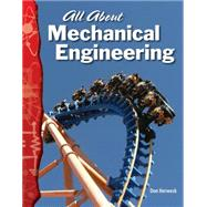 All about Mechanical Engineering,9780743905770