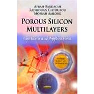 Porous Silicon Multilayers : Synthesis and Applications, 9781621005780