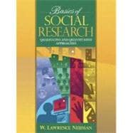 Basics of Social Research : Quantitative and Qualitative Approaches,9780205355785