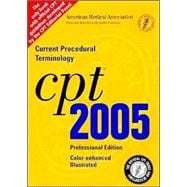 CPT 2005 Professional Edition: Current Procedural Terminology