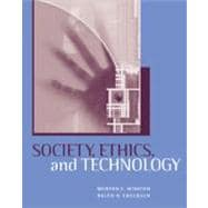 Society, Ethics, and Technology,9780534505813