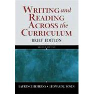 Writing and Reading Across the Curriculum, Brief Edition