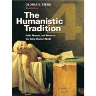 The Humanistic Tradition Books 4, 5, 6 Combo Package Edition