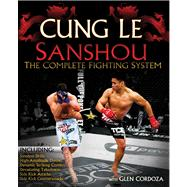 San Shou : The Complete Fighting System, 9780982565834  