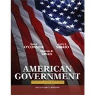 American Government Roots and Reform, 2011 Alternate Edition,9780205825837