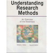 Understanding Research Methods: An Overview of the Essentials,9781884585838