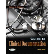 Guide to Clinical Documentation (Book with Access Code),9780803625839