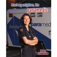 Meet My Neighbor, the Paramedic,9780778745853