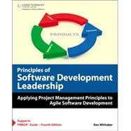 Principles of Software Development Leadership: Applying Project Management Principles to Software Development Leadership