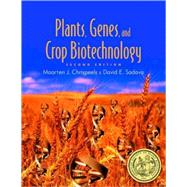 Plants, Genes, and Crop Biotechnology,9780763715861