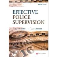 Effective Police Supervision : -