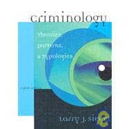 Criminology: Theories, Patterns, and Typologies Non-Infotrac Version