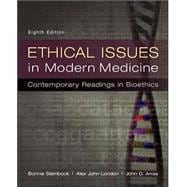 Ethical Issues in Modern Medicine: Contemporary Readings in ..., 9780073535869