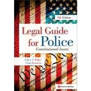 Legal Guide for Police : Constitutional Issues,9781437755886