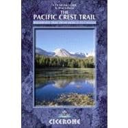 The Pacific Crest Trail: A Long Distance Footpath Through Ca..., 9781852845889  