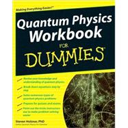 Quantum Physics Workbook For Dummies, 9780470525890  