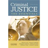 Criminal Justice The Essentials
