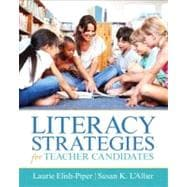 Literacy Strategies for Teacher Candidates,9780137155897