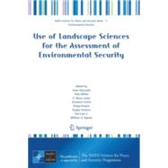 Use of Landscape Sciences for the Assessment of Environmenta..., 9781402065897