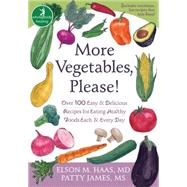 More Vegetables, Please! : Over 100 Easy and Delicious Recip..., 9781572245907  