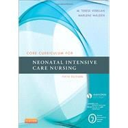 Core Curriculum for Neonatal Intensive Care Nursing,9780323225908