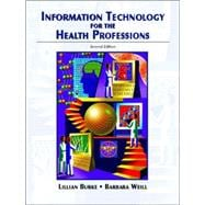 Information Technology for the Health Professions,9780131175921