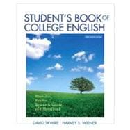 Student's Book of College English Rhetoric, Reader, Research Guide and Handbook with NEW MyCompLab with eText -- Access Card Package