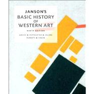Janson's Basic History of Western Art Plus NEW MyArtsLab with eText -- Access Card Package