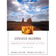College Algebra Enhanced with Graphing Utilities,9780130655929