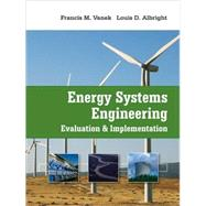 Energy Systems Engineering : Evaluation and Implementation,9780071495936
