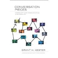Conversation Pieces - Community and Communication in Modern Art 2e,9780520275942