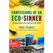 Confessions of an Eco-Sinner, 9780807085950  