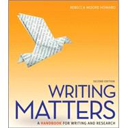 Writing Matters: A Handbook for Writing and Research,9780073405957
