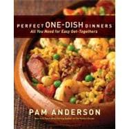 Perfect One-Dish Dinners : All You Need for Easy Get-Togethe..., 9780547195957  