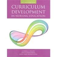 Curriculum Development in Nursing Education,9780763755959