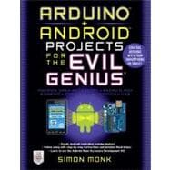 Arduino + Android Projects for the Evil Genius : Control Ard..., 9780071775960