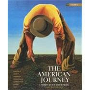 The American Journey A History of the United States, Brief Edition, Volume 2 Reprint
