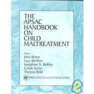 The Apsac Handbook on Child Maltreatment,9780803955974